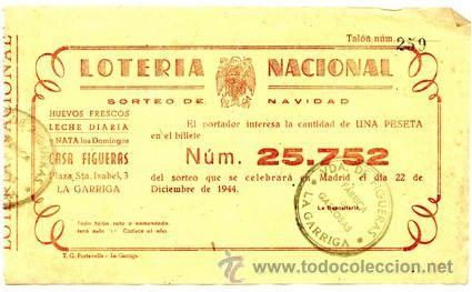 Participación *LOTERÍA NACIONAL Sorteo Navidad* 1944 -CAPICÚA Nº25752 - CASA FIGUERAS, La Garriga