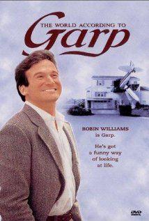 Robin Williams, John Lithgow, Mary Beth Hurt, Glenn Close...how can you not like it?