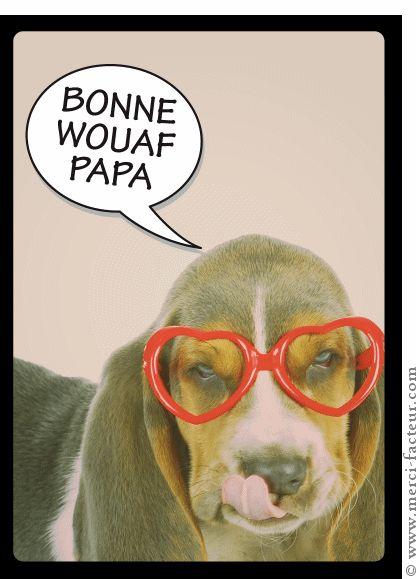 La fête des pères arrive dans quelques jours...  Envoyez en quelques clics une jolie carte :) http://www.merci-facteur.com/carte-fete-des-peres.html #carte #fetedesperes #papa Carte Bonne wouaf papa pour envoyer par La Poste, sur Merci-Facteur !