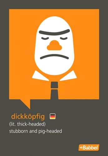 Learn languages online - My Favorite German Words: Dickkopfig V2