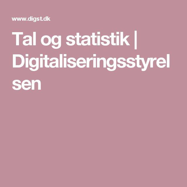 Tal og statistik | Digitaliseringsstyrelsen