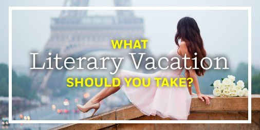 Take the literary vacation quiz to find out where you should go next! http://bit.ly/2bpwin1