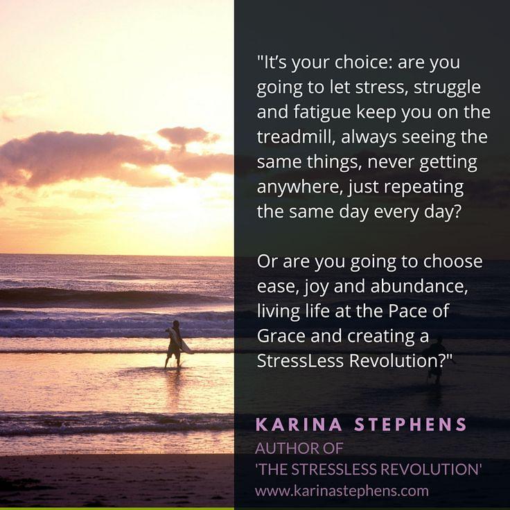 It's your choice...  www.karinastephens.com