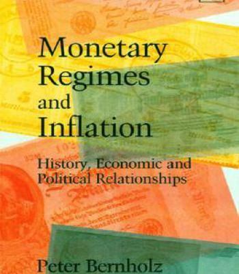 Monetary Regimes And Inflation: History Economic And Political Relationships PDF