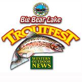 Big Bear's biggest fishing event of the year is always the Big Bear Lake TroutfesT promoted and run by Western Outdoor News. Family fun, thousands of dollars in raffle prizes and a $16800 Klamath boat/Mercury motor and EZ Loader trailer will be the grand prize raffle this year. Western Outdoor News wonews.com