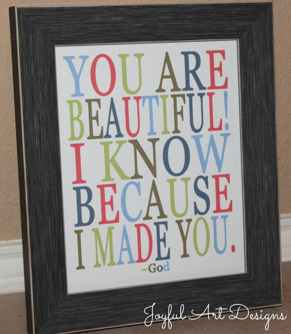 You Are Beautiful God Made You PRINTABLE.  Christian Wall Art. Nursery Decor. Children/Teenage Room Decor. Birthday Gift. DIGITAL file. $8.00