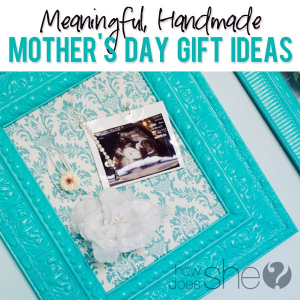 Make Mom a frame for Mothers Day! Handmade Mother's Day Gift Ideas  #mothersdayideas howdoesshe.com