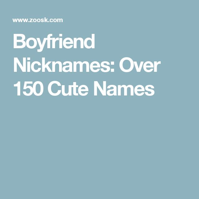 Boyfriend Nicknames: Over 150 Cute Names