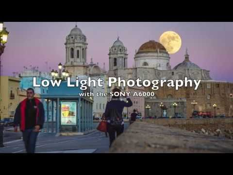 Lowlight Photography with the Sony A6000
