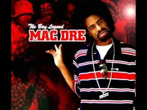 Tell Me How It Feels- Mac Dre