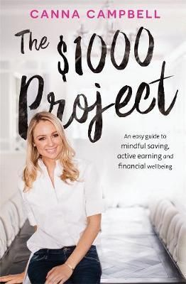 The $1000 Project : Signed Copies Available!* - Canna Campbell