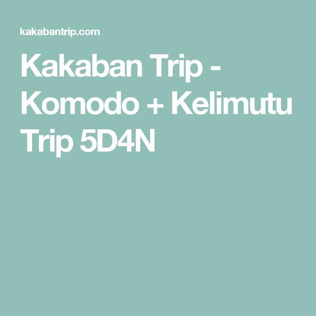 Kakaban Trip - Komodo + Kelimutu Trip 5D4N