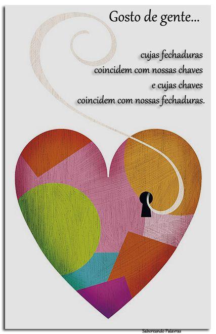 Gosto de Ti chave da minha fechadura... é obra de Deus.!...
