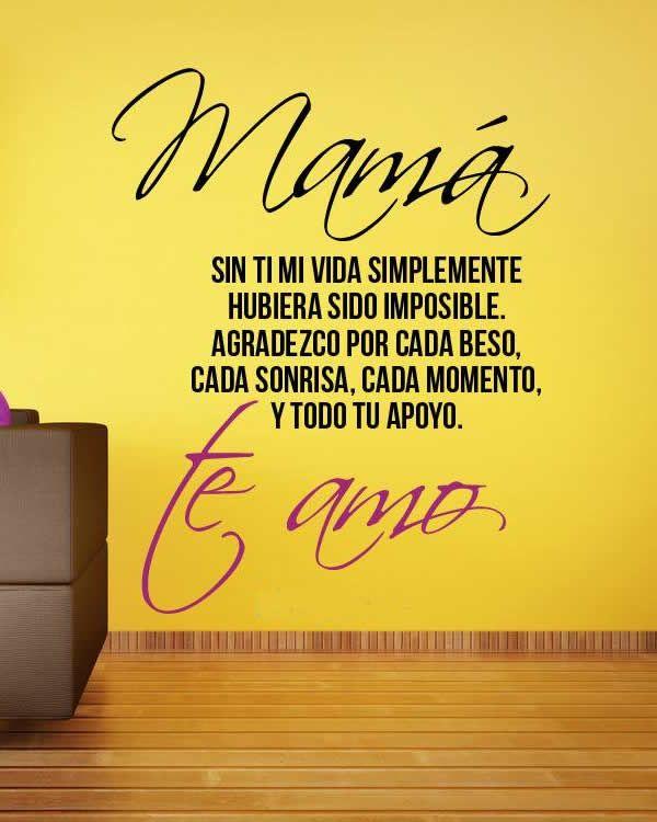 Poema para mama: Mama sin ti mi vida simplemente hubiera sido imposible, agradezco por cada beso, cada sonrisa, cada momento, y todo tu apoyo. Agradecer es