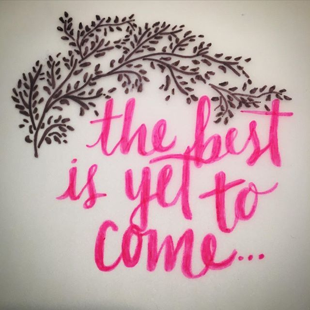 """There are far, far better things ahead than any we leave behind. The best is yet to come"" - C.S.Lewis  Typography Tuesday"