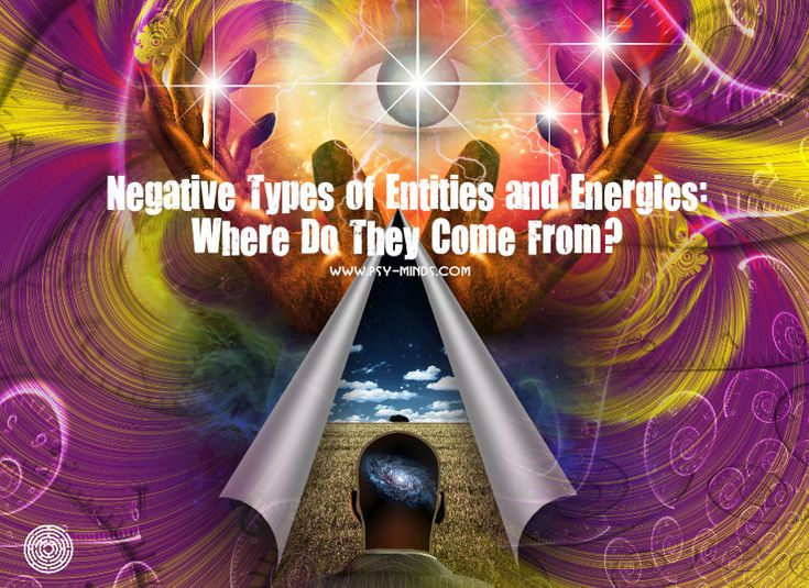 Negative Types of Entities and Energies: Where Do They Come From? - via @psyminds17