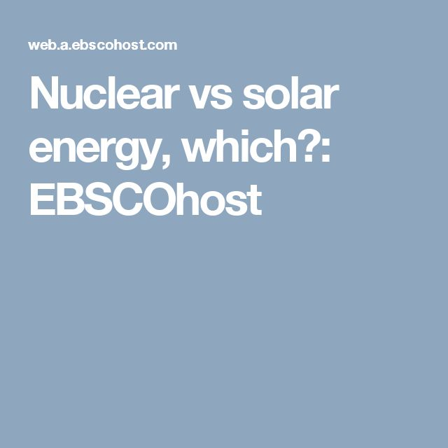 32 best english 102 nuclear power images on pinterest curves nuclear vs solar energy which fandeluxe Images
