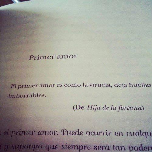 El primer amor es como la viruela...
