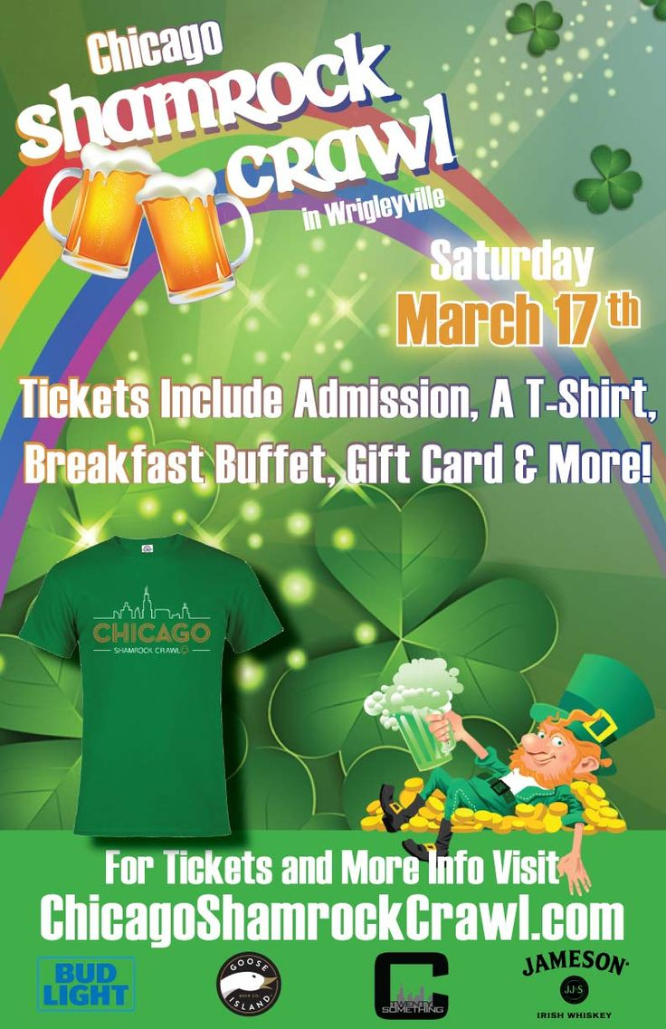 Chicago Shamrock Crawl - St. Patrick's Day Wrigleyville Bar Crawl Party - WHAT'S INCLUDED: Tickets include admission, a T-Shirt, breakfast buffet, a gift card to use on the crawl, giveaways & MORE!