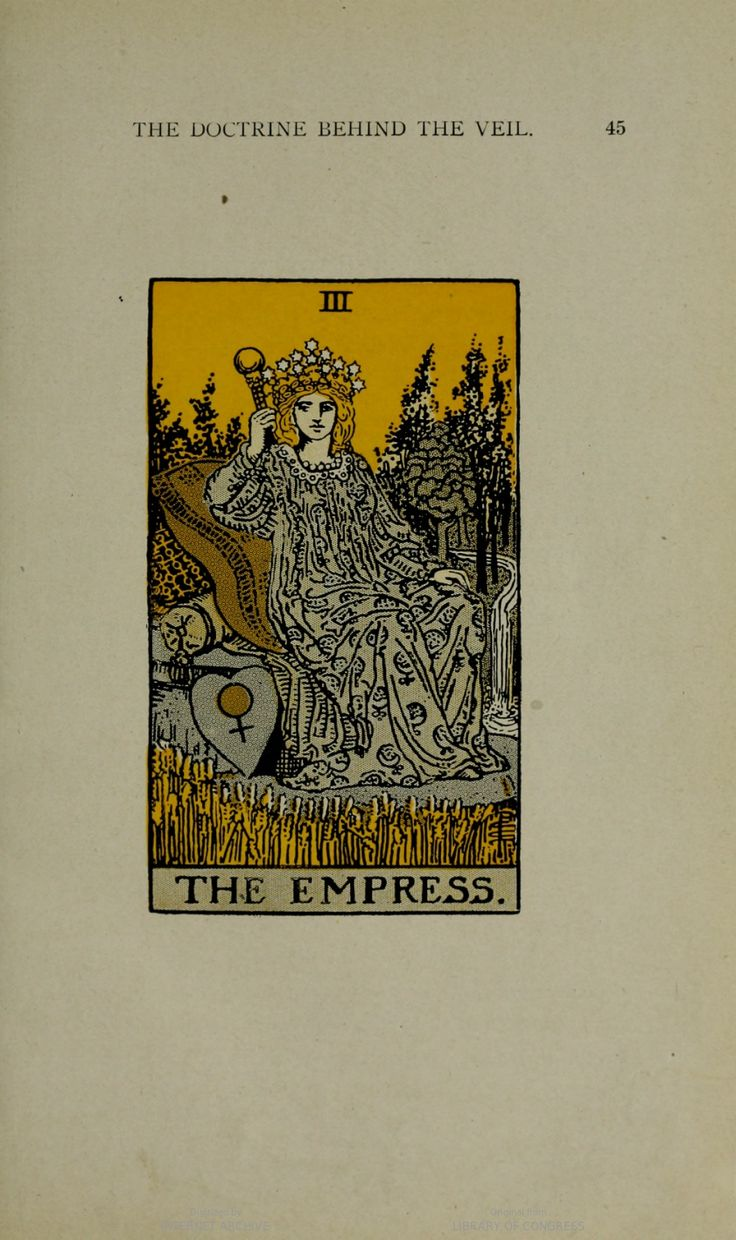 """""""She is above all things universal fecundity and the outer sense of the Word. This is obvious, because there is no direct message which has been given to man like that which is borne by woman; but she does not herself carry its interpretation.""""  The Empress tarot card, preceded by an explanation of what the card means, in The Illustrated Key to the Tarot: the Veil of Divination, L. W. de Laurence"""