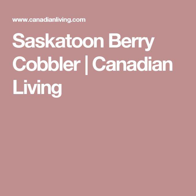 Saskatoon Berry Cobbler | Canadian Living