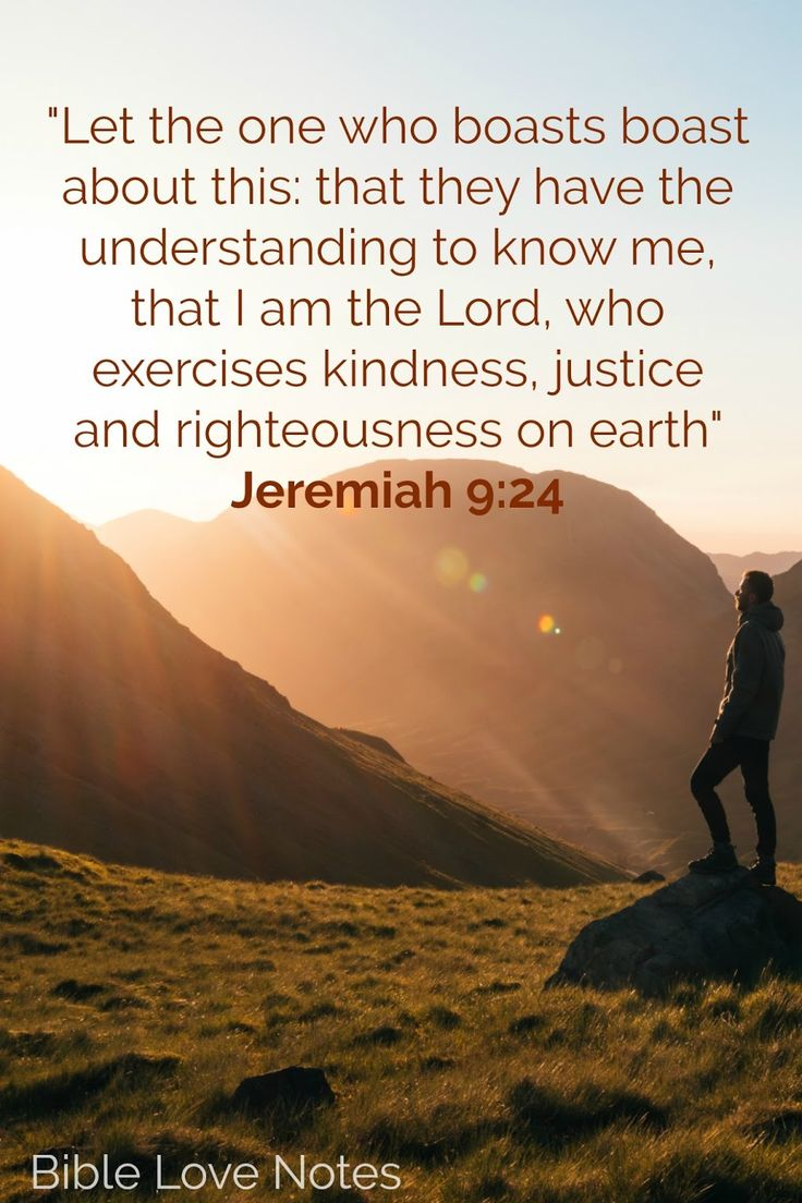 Kindness, Justice, Righteousness  - Jeremiah 9:23-24