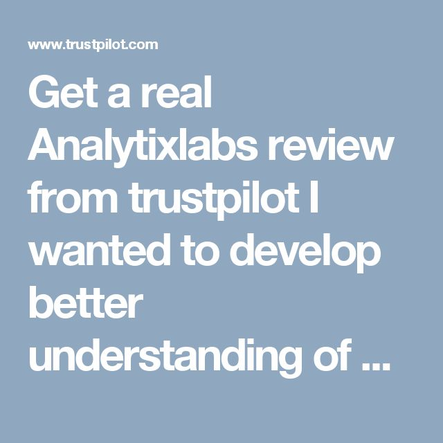 Get a real Analytixlabs review from trustpilotI wanted to develop better understanding of data science and SAS tools, and upon the recommendation of my friend, I approached AnalytixLabs. Believe me, the institute is certainly the best place to be in if you want to achieve your professional goal in a dexterous wayAnalytixlabs complaints