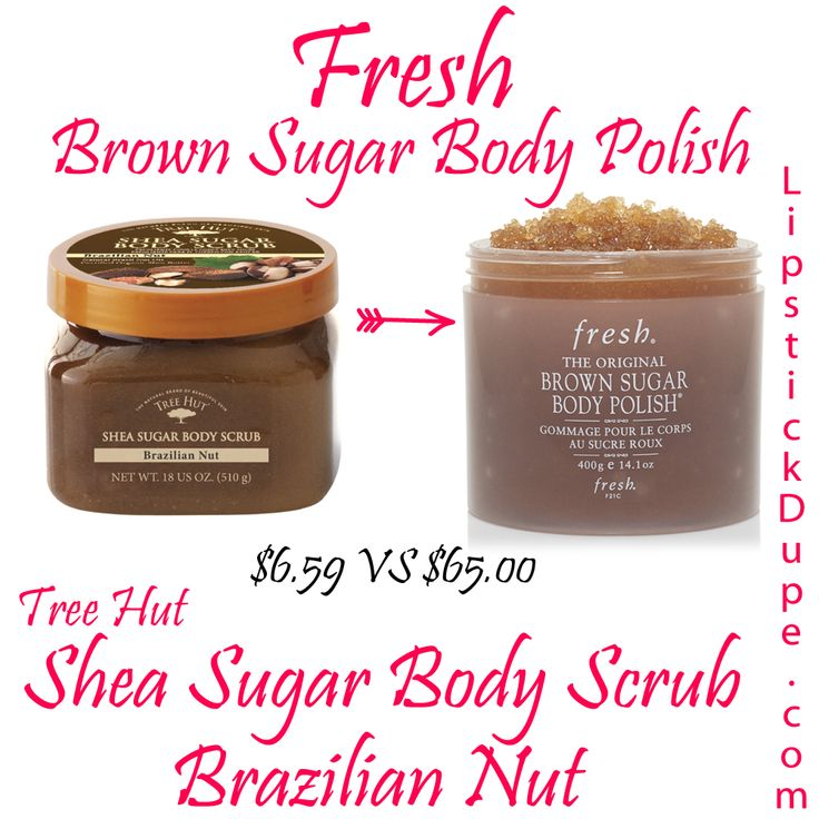 Fresh Brown Sugar Body Polish Dupe Tree Hut Shea Sugar Body Scrub Brazilian Nut $6.59 vs $65.00 #dupe #Dupes www.lipstickdupe.com