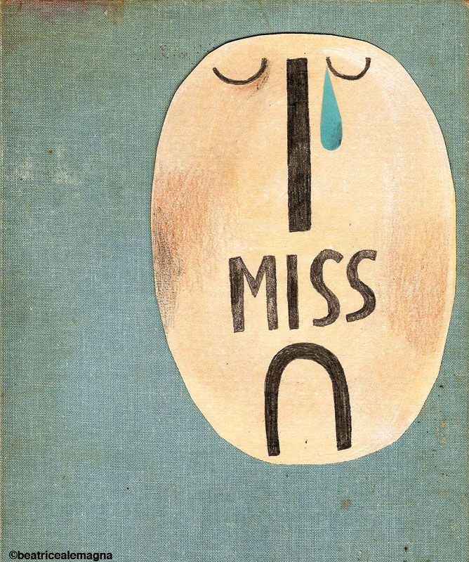 I miss u by Beatrice Alemagna (to my Iowa friends & family...Love, Cindy McMullen.)