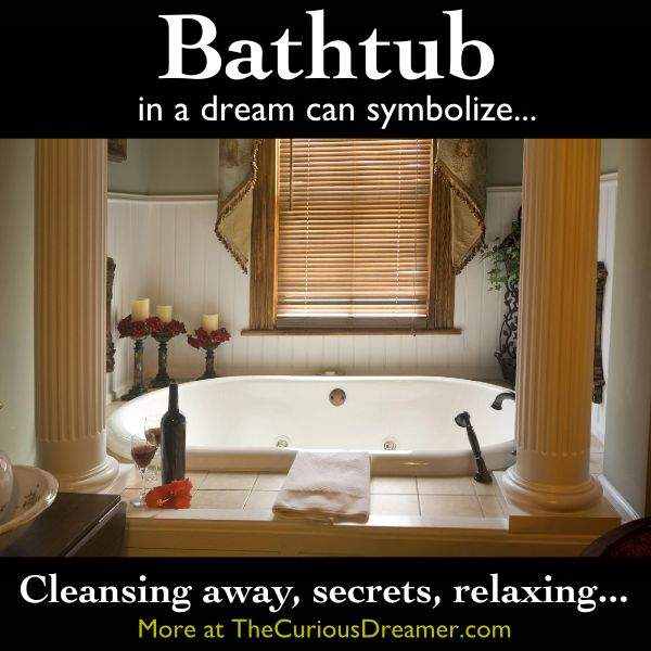 A Bathtub As Dream Symbol Can Represent More Meaning At TheCuriousDreamer