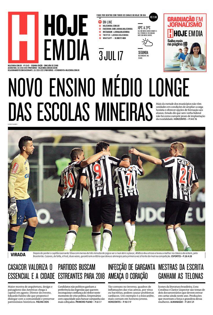 Capa do dia 03/07/2017 #HojeEmDia #Jornal #Noticias #News #Newspaper