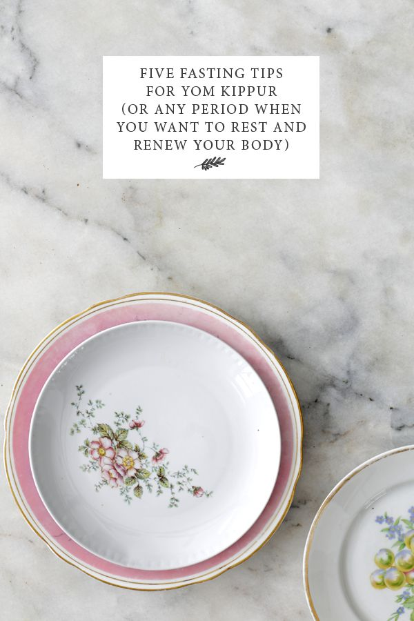 From the Jewish Food Hero blog: Five Fasting Tips for Yom Kippur (or Any Period When You Want to Rest & Renew Your Body)