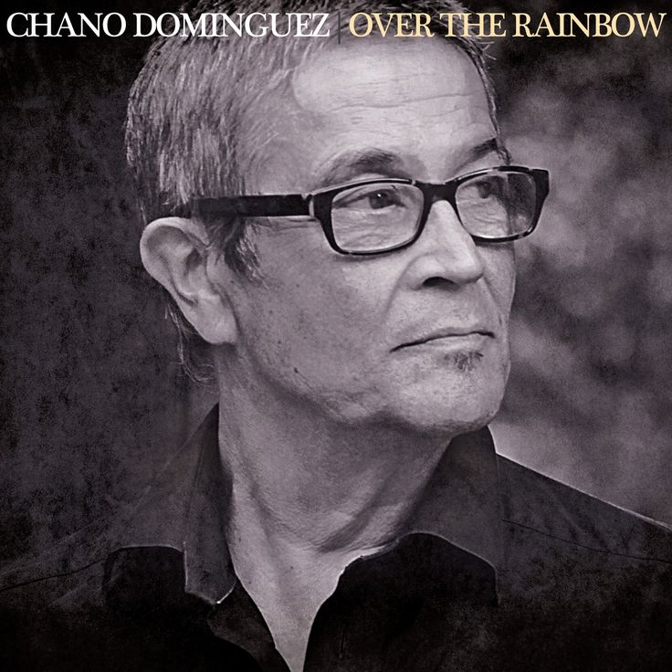 Chano Dominguez - Over The Rainbow