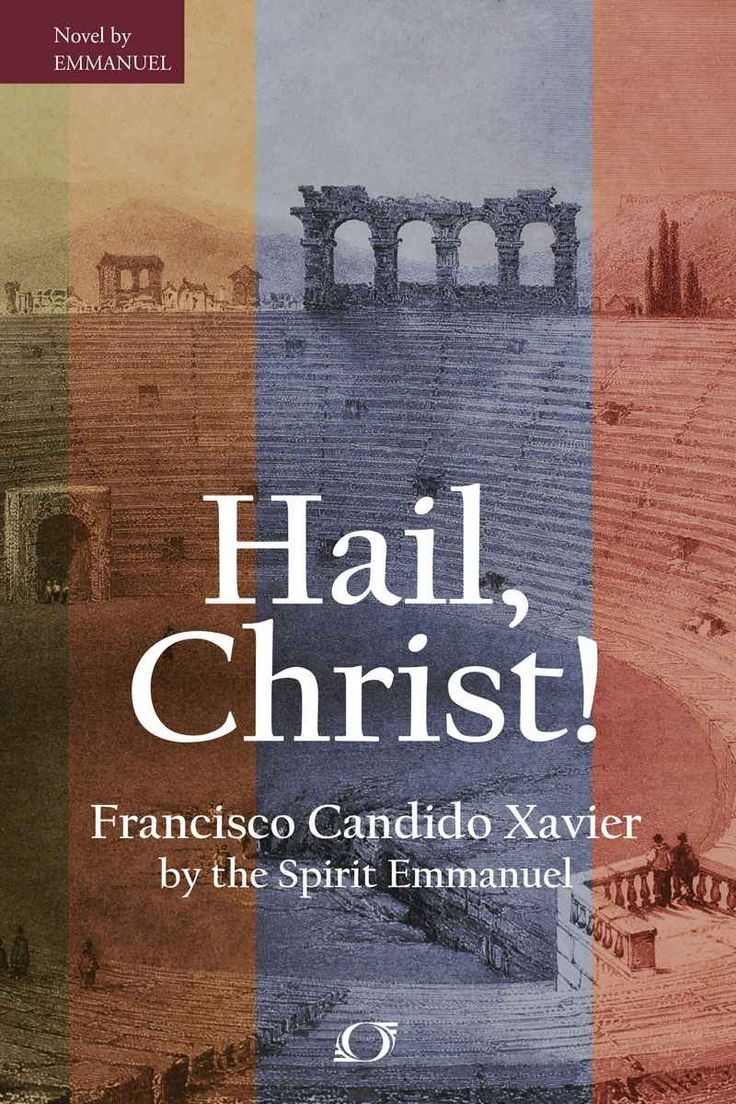 Amazon.com: Hail, Christ! eBook: Candido Francisco Xavier, Marcia Kimble Darrel/ Saiz: Kindle Store