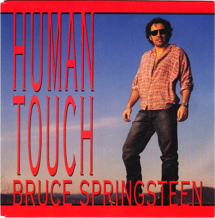 Bruce springsteen human touch single springsteen