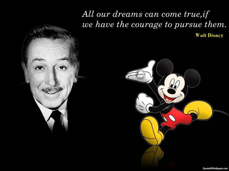 Walt Disney Pursued His