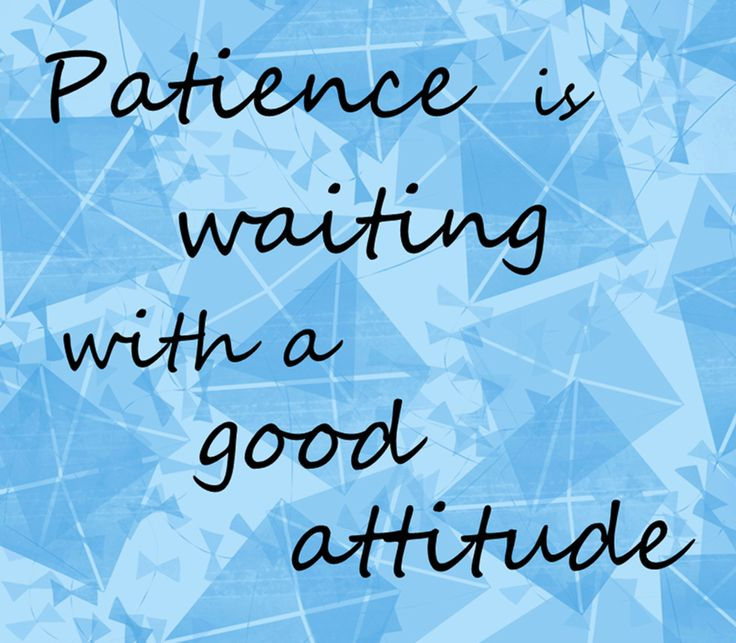 Quotes On Life Lessons For Teenagers: Explaining Patience To Kids
