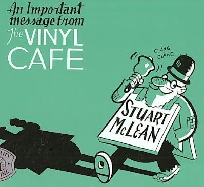 Stuart Mclean - Important Message From The Vinyl Cafe