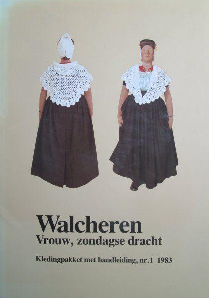 Boekwinkeltjes.nl - Walcheren. vrouw, zondagse dracht. kledingpakket met handlei