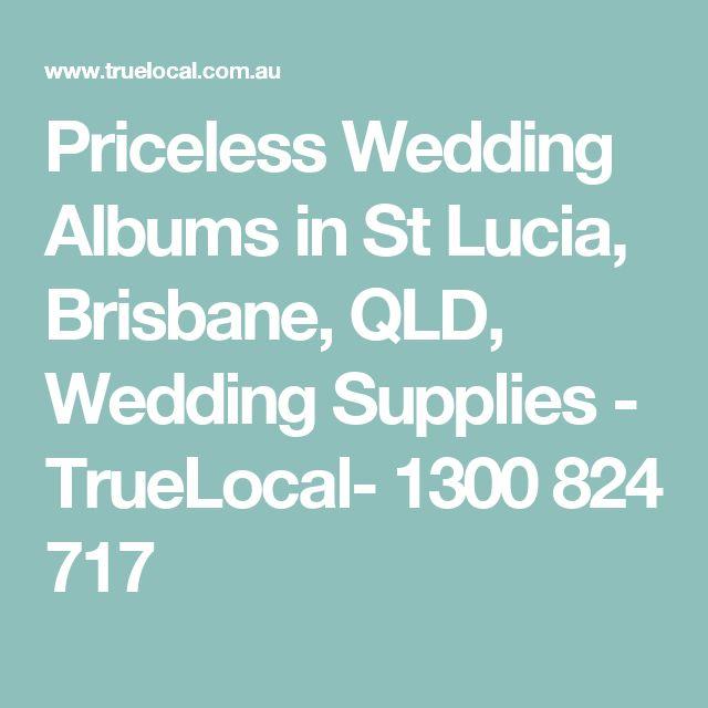 Priceless Wedding Albums in St Lucia, Brisbane, QLD, Wedding Supplies - TrueLocal- 1300 824 717