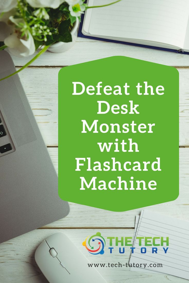 Defeat the desk monster with Flashcard Machine #education #technology #elementary