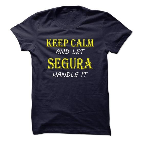 Keep Calm and Let SEGURA Handle It TA #name #SEGURA #gift #ideas #Popular #Everything #Videos #Shop #Animals #pets #Architecture #Art #Cars #motorcycles #Celebrities #DIY #crafts #Design #Education #Entertainment #Food #drink #Gardening #Geek #Hair #beauty #Health #fitness #History #Holidays #events #Home decor #Humor #Illustrations #posters #Kids #parenting #Men #Outdoors #Photography #Products #Quotes #Science #nature #Sports #Tattoos #Technology #Travel #Weddings #Women