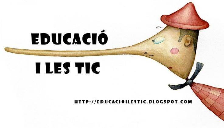 Bloc educatiu: Educació i les TIC   http://educacioilestic.blogspot.com