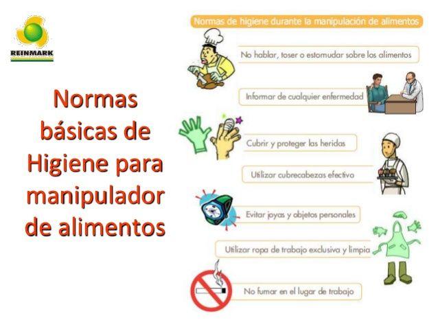 Normas Básicas De Higiene Para Manipulador De Alimentos Higiene De Los Alimentos Seguridad En Los Alimentos Higiene Alimentaria
