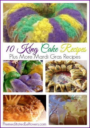 10 King Cake Recipes + 15 Mardi Gras Recipes + 5 Mardi Gras Drinks