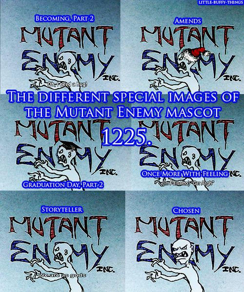 Little Buffy things 1225. The different Mutant Enemy logos.