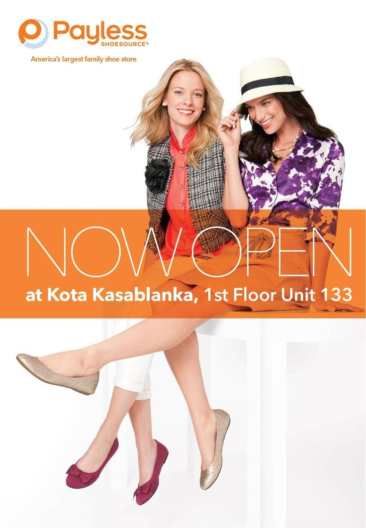 Payless is NOW OPEN at Kota Kasablanka, #Jakarta