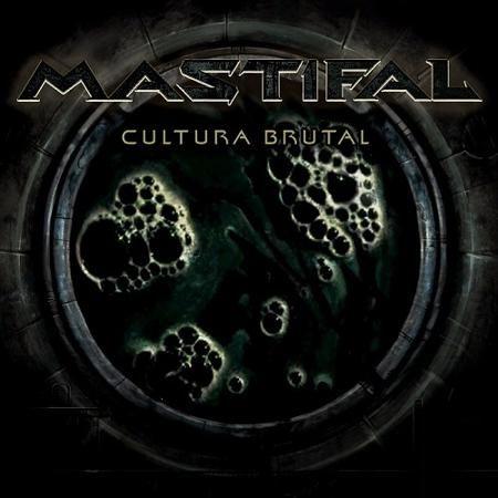 Mastifal - Cultura Brutal (2015)