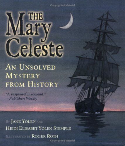 The Mary Celeste: An Unsolved Mystery from History « LibraryUserGroup.com – The Library of Library User Group