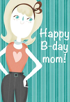 """""""Happy B-Day Mom"""" printable card. Customize, add text and photos. Print for free!"""